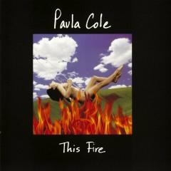 This Fire - Paula Cole