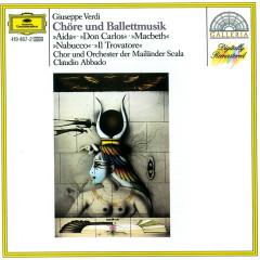Verdi: Opera Choruses & Ballet Music - Orchestra del Teatro alla Scala di Milano, Claudio Abbado, Nicolai Ghiaurov, Coro del Teatro alla Scala di Milano, Romano Gandolfi