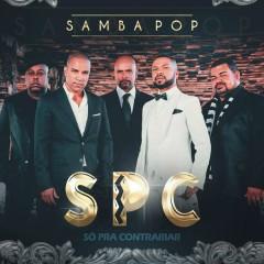 Samba Pop - Só Pra Contrariar