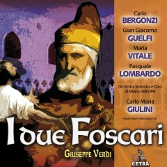 Cetra Verdi Collection: I due Foscari - Carlo Maria Giulini