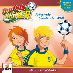WM-Wissen: Prägende Spieler der WM! - Teufelskicker