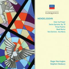 Mendelssohn: Hear My Prayer; Sechs Sprüche; Three Psalms - Heinrich Schütz Choir and Chorale, Roger Norrington, Stephen Cleobury