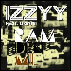 Ram Den Mil - Izzy, Danni
