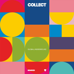 Collect: Global Underground Remixed - Various Artists