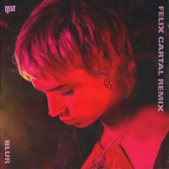 Blur (Felix Cartal Remix) - MØ