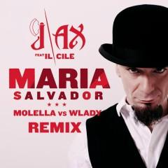 Maria Salvador (Molella vs. Wlady Remix)