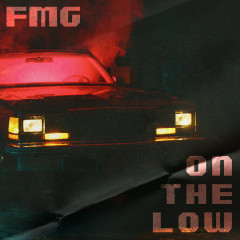 On The Low - Fmg