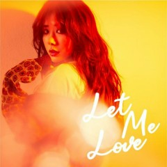 Let Me Love (Single)