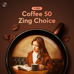 Coffee 50: Zing Choice - Various Artists