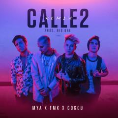 Calle 2 (Remix) - FMK, MYA, Coscu