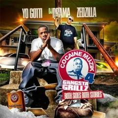 Cocaine Muzik 4: Gangsta Grillz - Yo Gotti, Zedzilla