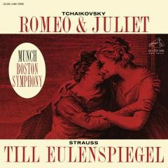 Tchaikovsky: Romeo and Juliet, TH 42 - Strauss: Till Eulenspiegels lustige Streiche, Op. 28 - Charles Munch