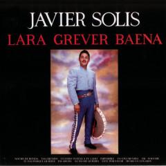 Lara-Grever-Baena - Javier Solís