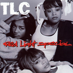 Red Light Special (Remixes) - TLC