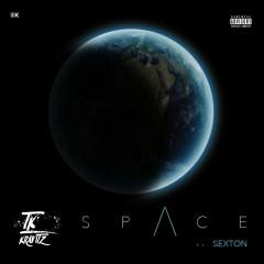 Space (feat. Sexton) - Tk Kravitz, Sexton