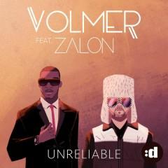 Unreliable - Volmer,Zalon