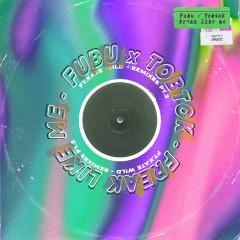Freak Like Me (feat. Kate Wild) [Remixes Pt. 2] - Fubu, Tobtok, Kate Wild