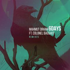 6 Days (Remixes) - Mahmut Orhan, Colonel Bagshot