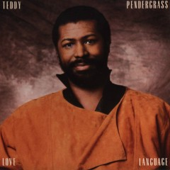 Love Language - Teddy Pendergrass