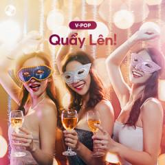 Quẩy Lên! - Various Artists