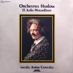 El Judío Maravilloso - Orquesta Harlow, Junior Gonzalez