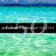50 Éxitos de Todos los Veranos - Various Artists