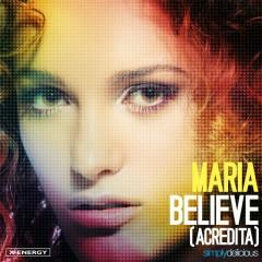 Believe (Acredita) [Remixes] - Maria