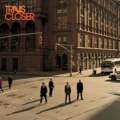 Closer - Travis