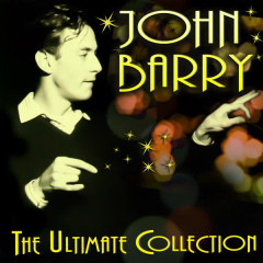 The Ultimate Collection - John Barry