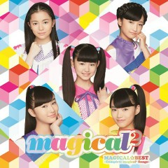 MAGICAL☆BEST -Complete magical² Songs- - magical2