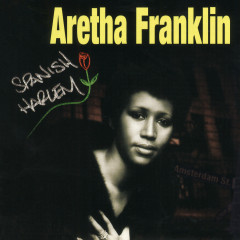 Spanish Harlem - Aretha Franklin