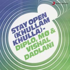 Stay Open (Khullam Khulla)