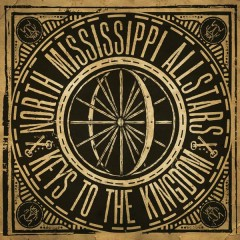 Keys to the Kingdom - North Mississippi Allstars