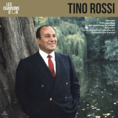 Les chansons d'or - Tino Rossi
