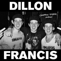 Something Something Awesome EP - Dillon Francis