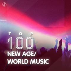 Top 100 Hòa Tấu New Age / World Music Hay Nhất