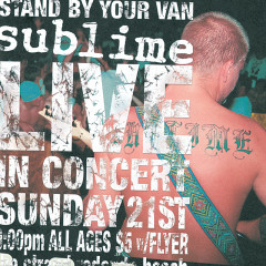 Stand By Your Van - Live! - Sublime