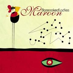 Maroon - Barenaked Ladies