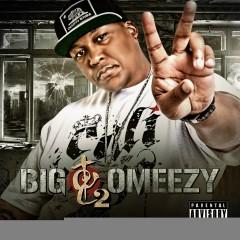 TGC 2 - Big Omeezy