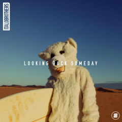 Looking Back Someday (Single) - ItaloBrothers