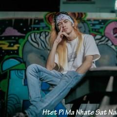 ထပ္ျပီးမနိွပ္စက္နဲ့ - Htet Pi Ma Nhate Sat Nae