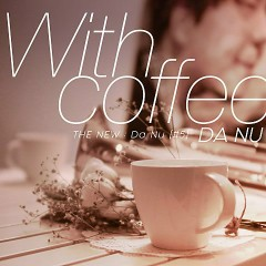 With Coffee (Single)