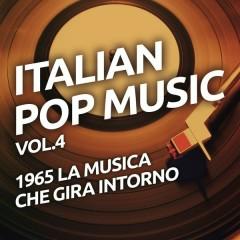 1965 La musica che gira intorno - Italian pop music vol. 4