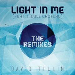 Light In Me (The Remixes) - David Thulin, Nicole Croteau