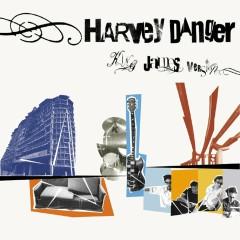 King James Version - Harvey Danger
