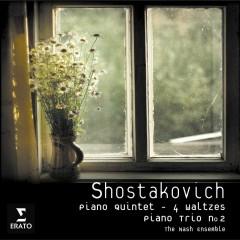 Shostakovich: Piano Quintet Op.57/Piano Trio no.2/Four Waltzes - Nash Ensemble