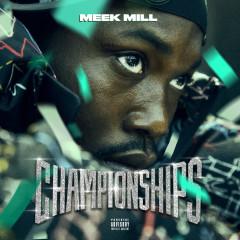 Championships - Meek Mill