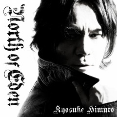 NORTH OF EDEN - Kyosuke Himuro