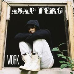 Work - A$AP Ferg