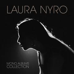 Mono Albums Collection - Laura Nyro